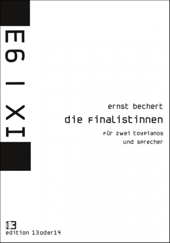 Ernst Bechert - Die Finalistinnen, Noten