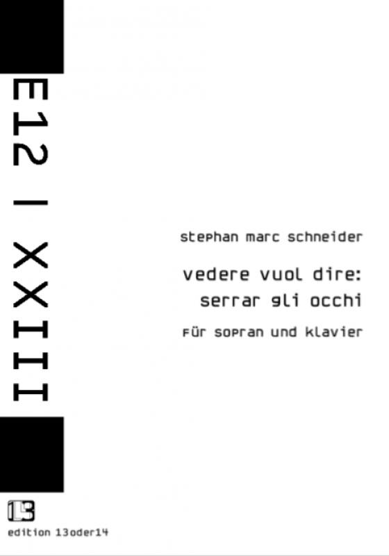 Stephan Marc Schneider - vedere vuol dire : serrar gli occhi, Noten
