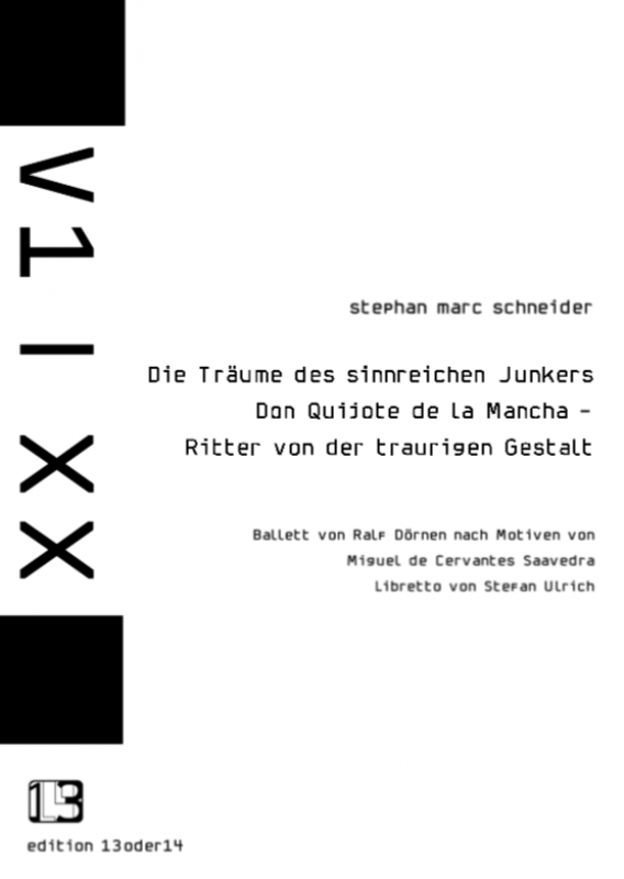 Stephan Marc Schneider - Die Träume des sinnreichen Junkers Don Quijote de la Mancha - Ritter von der traurigen Gestalt, Noten