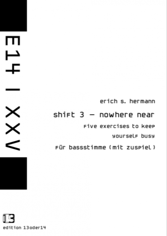 Erich S. Hermann - shift 3 - nowhere near, Noten