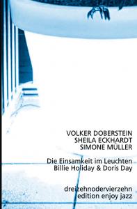 Volker Doberstein | Sheila Eckhardt | Simone Müller - Die Einsamkeit im Leuchten
