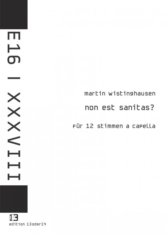 Martin Wistinghausen - Non est sanitas?, Noten