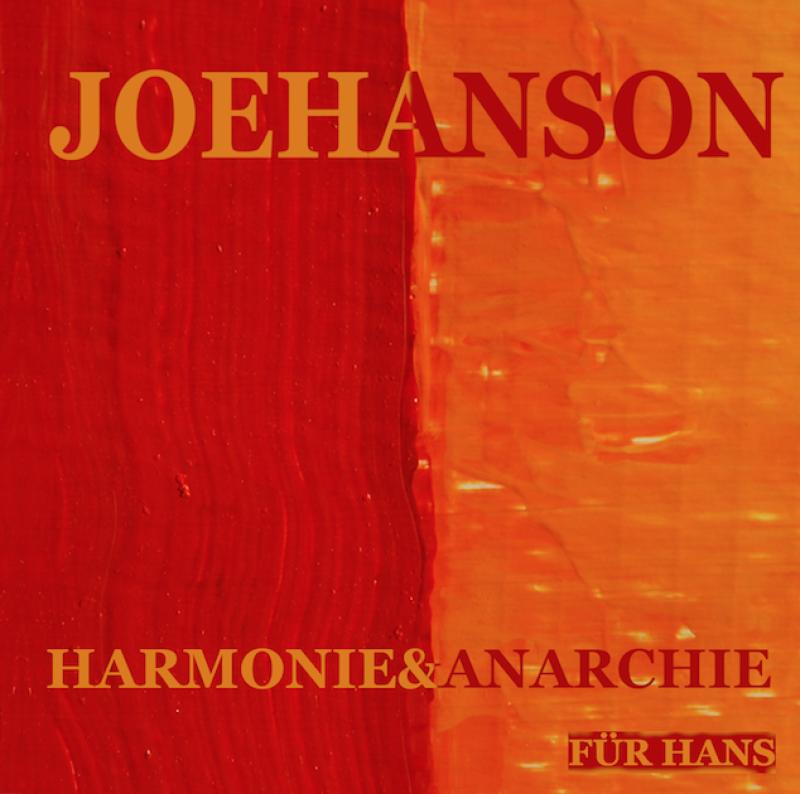 Joehanson - Harmonie&Anarchie, CD