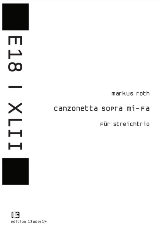 Markus Roth - Canzonetta sopra mi-fa, Noten
